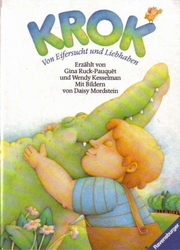 Krok Von Eifersucht und Liebhaben: Ruck-Pauquet, Gina und Wendy Kesselmann:
