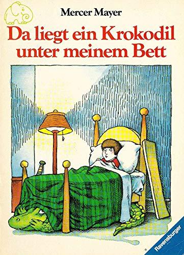 9783473337163: Da liegt ein Krokodil unter meinem Bett
