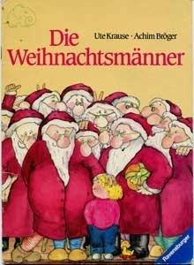 9783473337217: Die Weihnachtsmänner
