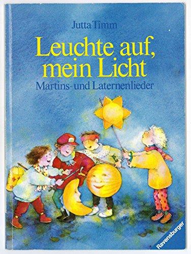 9783473337262: Ringelfant: Leuchte auf, mein Licht: Martins- und Laternenlieder