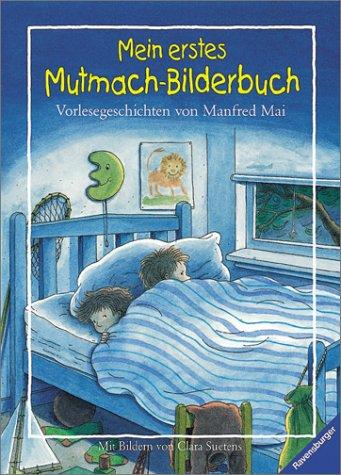 9783473339389: Mein erstes Mutmach- Bilderbuch. Vorlesegeschichten.