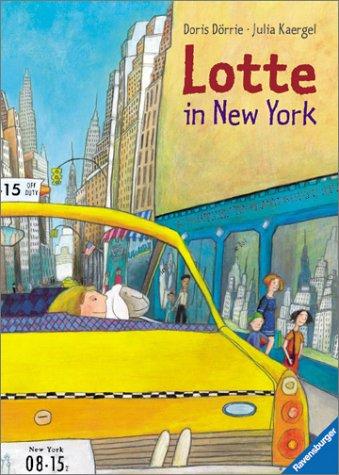 9783473339501: Lotte in New York. (mit Pluesch-Schaf)