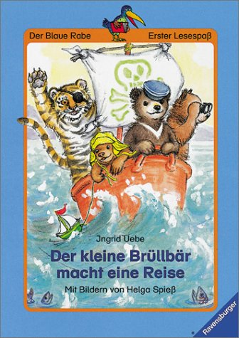9783473341061: Der kleine Brüllbär macht eine Reise. Mit neuer Rechtschreibung. Ab 7/8 Jahren