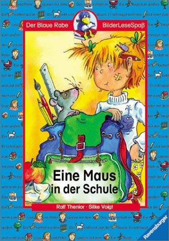 9783473341245: Eine Maus in der Schule. ( Ab 6 J.).