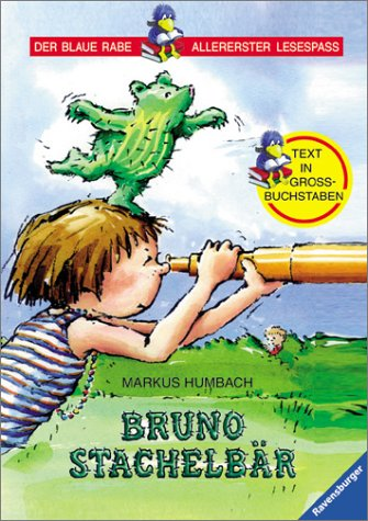 9783473341658: Bruno Stachelbär. Text in Grossbuchstaben. ( Ab 6 J.).