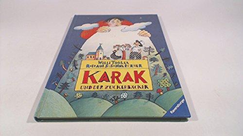 Karak und der Zuckerbäcker