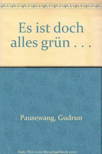 9783473343348: Es ist doch alles grun--: Umweltgeschichten nicht nur fur Kinder (German Edition)