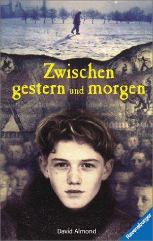 9783473343768: Zwischen gestern und morgen. ( Ab 12 J.).