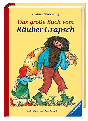 9783473344307: Das große Buch vom Räuber Grapsch. Sonderausgabe