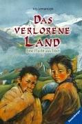 9783473344482: Das verlorene Land - Eine Flucht aus Tibet
