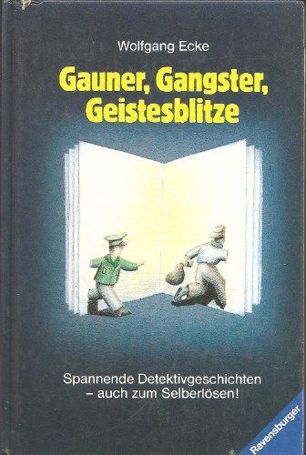 9783473346011: Gauner, Gangster, Geistesblitze