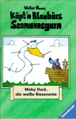 9783473346523: Moby Duck, Die Weiße Riesenente