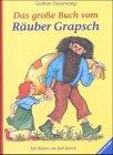 9783473346707: Das grosse Buch vom Räuber Grapsch