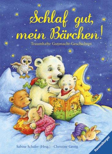 9783473347292: Schlaf gut, mein Bärchen!: Traumhafte Gutenacht-Geschichten