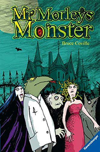 Mr. Morleys Monster: Coville, Bruce