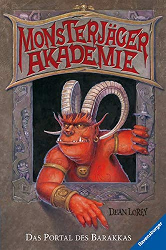 9783473347346: Monsterjäger-Akademie 01: Das Portal des Barakkas