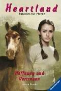 9783473347650: Heartland - Paradies f�r Pferde 14: Hoffnung und Vertrauen
