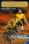 Animorphs, Bd.10, Der Android