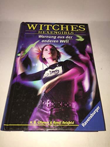 9783473349487: Witches. Hexengirls 02. Warnung aus der anderen Welt. ( Ab 12 J.).