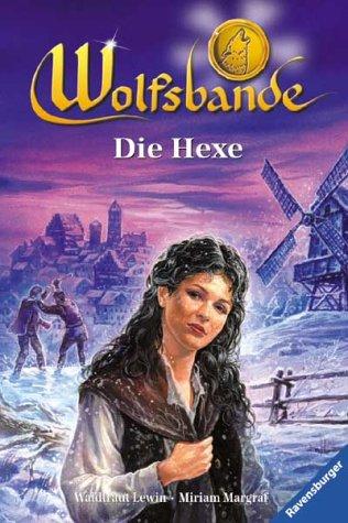 9783473349654: Wolfsbande, Bd.5, Die Hexe