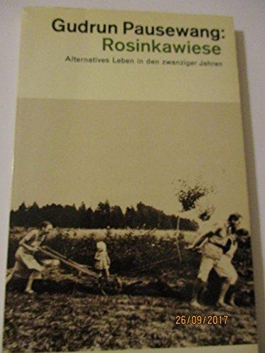 9783473350551: Rosinkawiese. (Alternatives Leben vor 50 Jahren.) (Livre en allemand)
