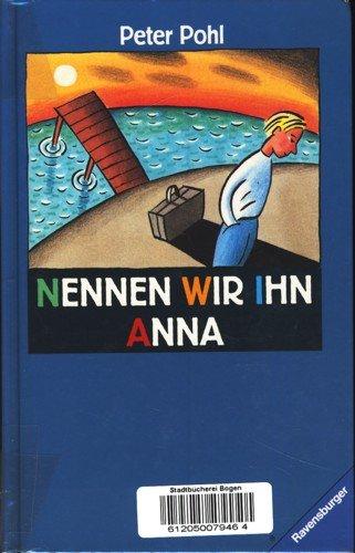 9783473351169: Nennen wir ihn Anna