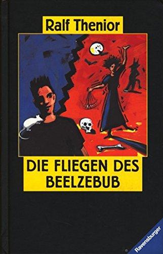 9783473351343: Die Fliegen des Beelzebub: Roman (Ravensburger junge Reihe) (German Edition)