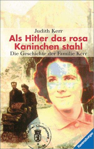 9783473351909: Als Hitler das rosa Kaninchen stahl. Die Geschichte der Familie Kerr.