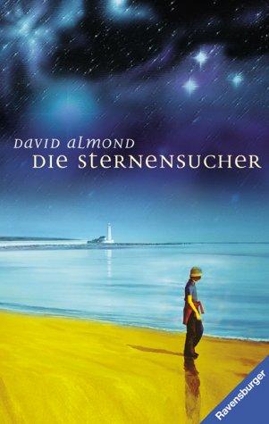 Die Sternensucher. ( Junge Erwachsene). (3473352365) by Almond, David