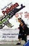 9783473352425: Palästina. Träume zwischen den Fronten.