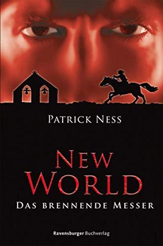 9783473353255: New World 03: Das brennende Messer