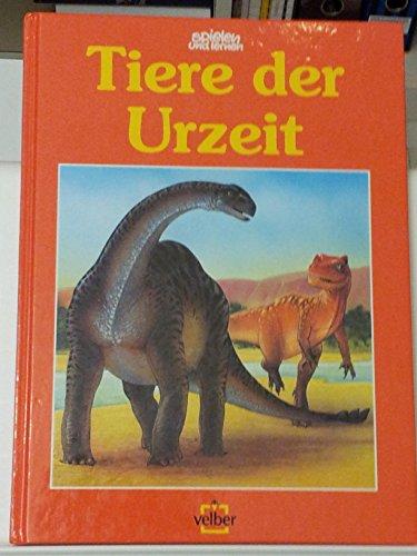 9783473354443: Tiere der Urzeit