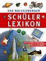 9783473354597: Das Ravensburger Schülerlexikon. Alle wichtigen Schulthemen. Über 5000 Fakten. (Ab 10 J.).