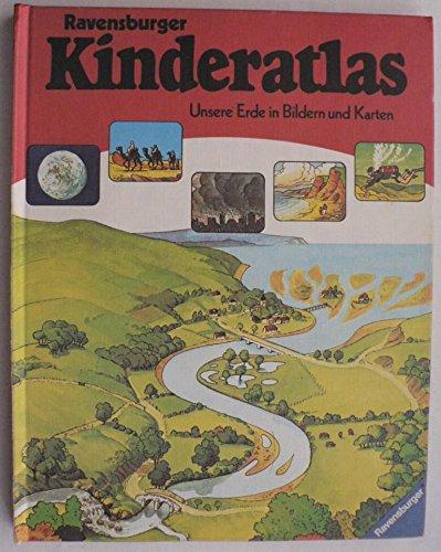 9783473355082: Ravensburger Kinderatlas: [Unsere Erde In Bildern Und Karten]