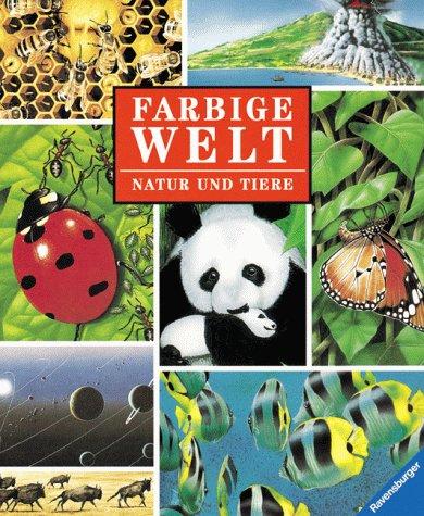 9783473356812: Farbige Welt, Bd.2, Natur und Tiere