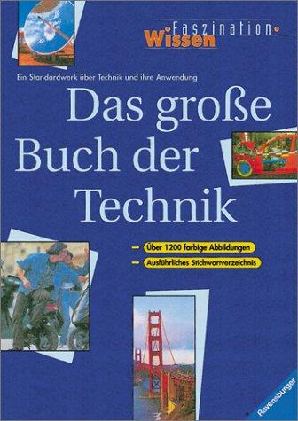 9783473356881: Das grosse Buch der Technik. Ein Standardwerk über Technik und ihre Anwendung