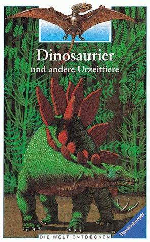 9783473357970: Dinosaurier und andere Urzeittiere. Die Welt entdecken. ( Ab 8 J.)