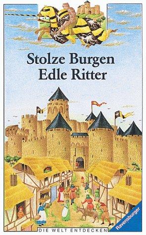 9783473357987: Stolze Burgen, edle Ritter