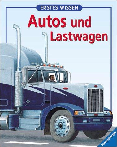Erstes Wissen, Autos und Lastwagen