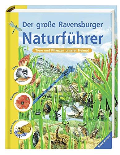9783473359165: Der große Ravensburger Naturführer: Tiere und Pflanzen unserer Heimat