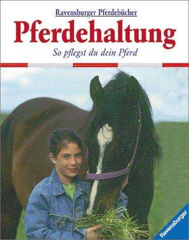 9783473359257: Pferdehaltung: So pflegst du dein Pferd
