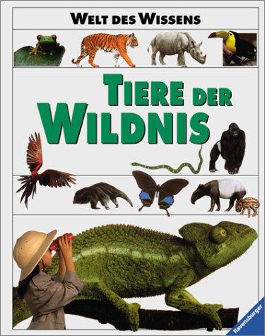 9783473359363: Welt des Wissens, Tiere der Wildnis