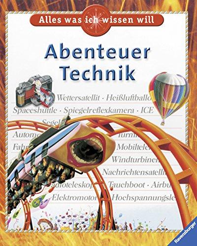 9783473359448: Alles Was Ich Wissen Will: Abenteuer Technik (German Edition)