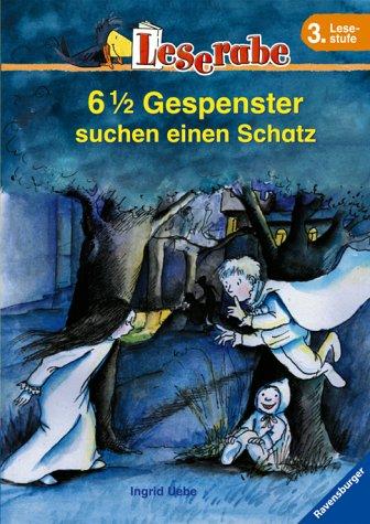 9783473360109: 6 1/2 Gespenster Suchen Einen Schatz