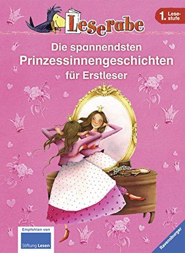 Die spannendsten Prinzessinnengeschichten für Erstleser