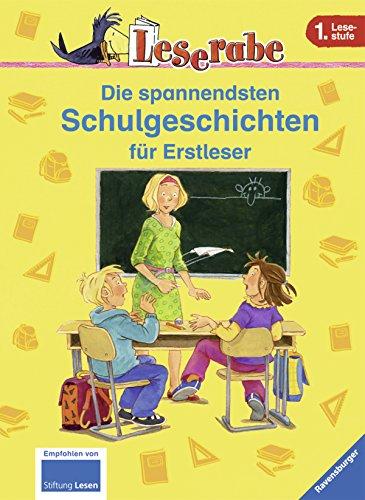 Die spannendsten Schulgeschichten fr Erstleser - Katja Knigsberg Martin Klein