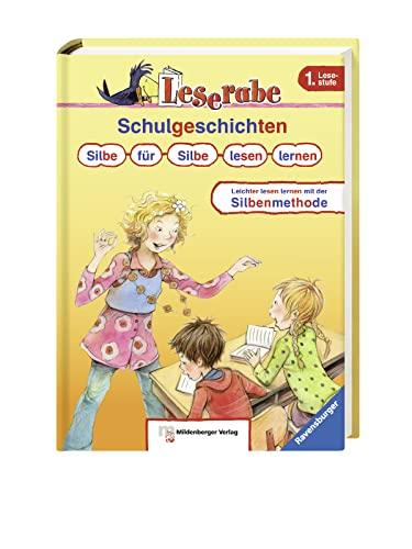 9783473363049: Schulgeschichten. Silbe für Silbe lesen lernen: Leichter lesen lernen mit der Silbenmethode