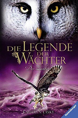 9783473368761: Die Legende der Wächter 12. Der Zauber