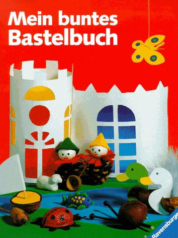 9783473371877: Mein buntes Bastelbuch