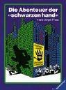 9783473373284: Die Abenteuer der schwarzen Hand. Jubiläumsausgabe. Detektivgeschichten zum Mitraten.